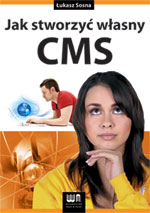 Jak stworzyć własny CMS