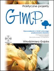 GIMP - Praktyczne projekty