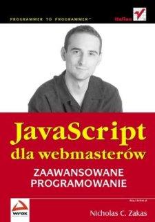 JavaScript dla webmasterów. Zaawansowane programowanie