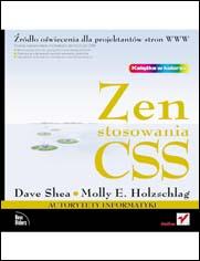 Zen stosowania CSS. Źródło oświecenia dla projektantów stron WWW