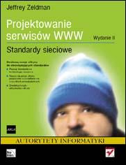Projektowanie serwisów WWW. Standardy sieciowe.