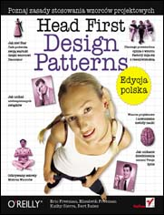 Head First Design Patterns. Edycja polska